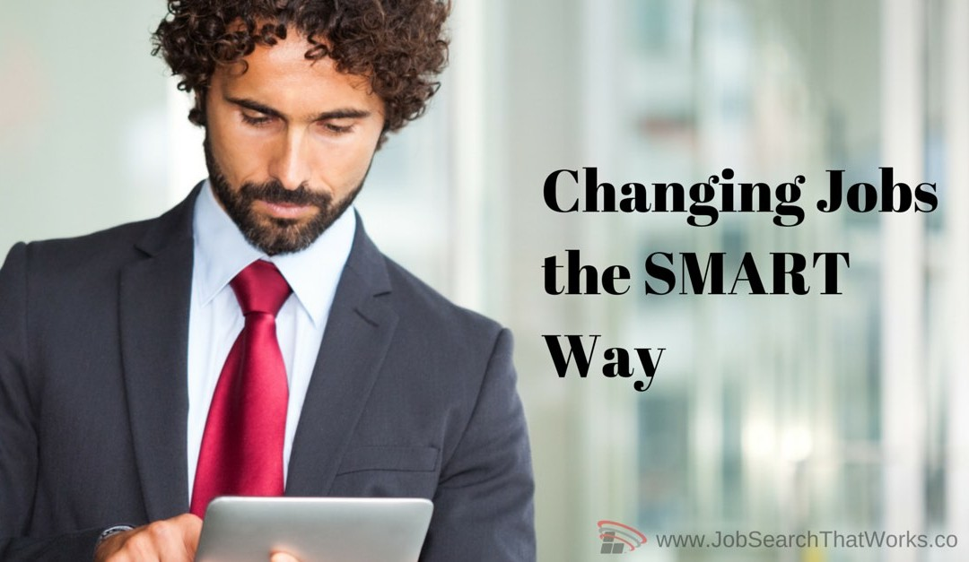 014: Changing Jobs the SMART Way