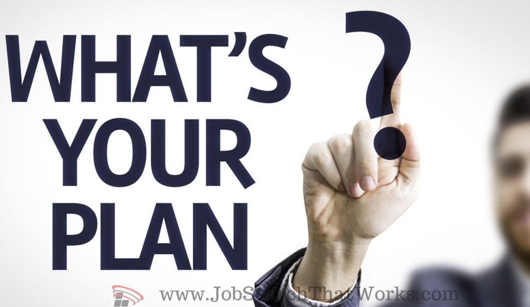 What Is Your Job Search Plan?